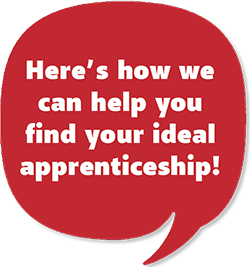 Here's how we can help you find your ideal apprenticeship!